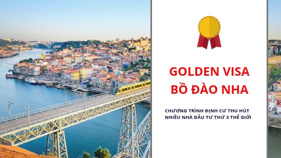 Golden visa Bồ Đào Nha lựa chọn thứ 3 sau Mỹ và Canada